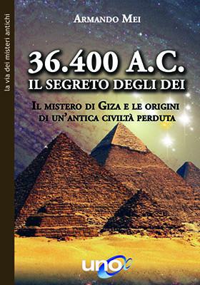 36.400 A.C. - Il Segreto degli Dei