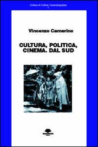 Cultura, politica, cinema. Dal sud
