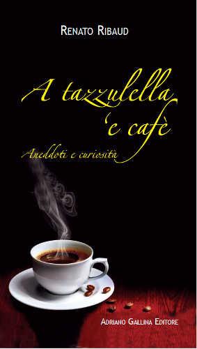 'A tazzulella 'e cafè