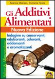 Gli Additivi Alimentari - Nuova Edizione