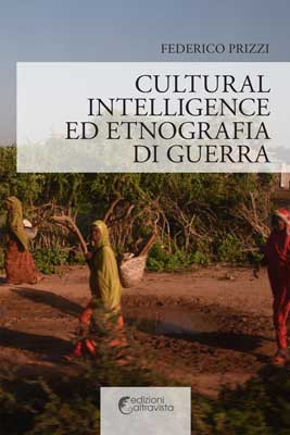 Cultural Intelligence ed etnografia di guerra