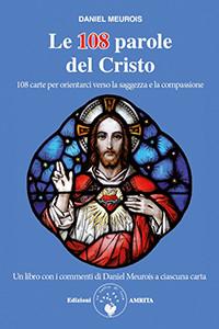 Le 108 parole del Cristo