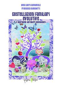 Costellazioni familiari evolutive e guarigione dell'albero genealogico
