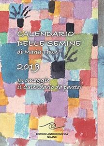 Calendario delle semine 2019 di Maria Thun