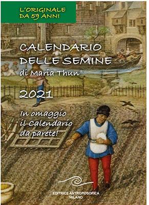 Calendario delle semine di Maria Thun 2021