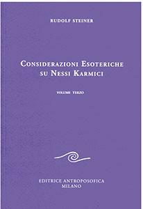 Considerazioni esoteriche su nessi karmici. Vol. 3