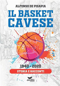 Il basket cavese 1940-2020