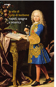 Le vite di Carlo di Borbone