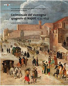 Cerimoniale del viceregno spagnolo di Napoli 1535-1637