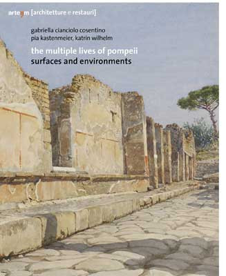 The Multiple Lives of Pompeii
