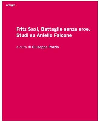 Fritz Saxl, Battaglie senza eroe