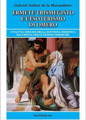 Ermete Trismegisto e l'esoterismo di Omero