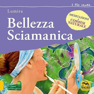 Bellezza Sciamanica