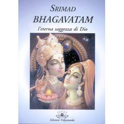 Srimad Bhagavatam l'eterna saggezza di Dio