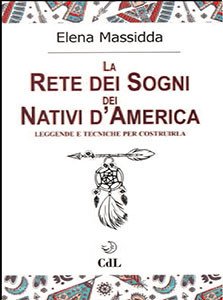 La Rete dei Sogni dei Nativi  d'America