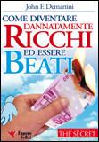 Come Diventare Dannatamente Ricchi ed Essere Beat