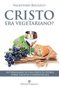 Cristo era vegetariano ?