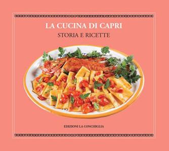 LA CUCINA DI CAPRI - THE CUISINE OF CAPRI