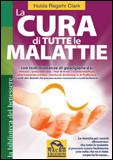 La Cura di Tutte le Malattie - Nuova Edizione