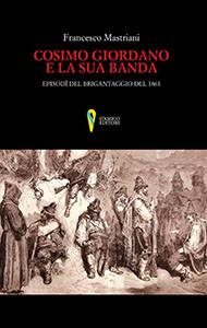 Cosimo Giordano e la sua banda