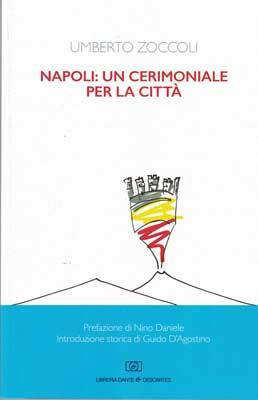 Napoli: un cerimoniale per la città