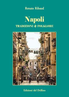 Napoli Tradizioni e Folklore