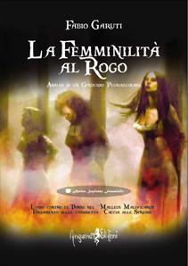 LA FEMMINILITA' AL ROGO