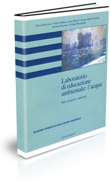 laboratoriLABORATORIO DI EDUCAZIONE AMBIENTALE: L'ACQUA