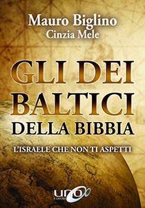 Gli Dei Baltici della Bibbia