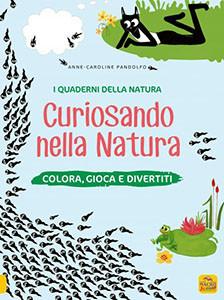I Quaderni della Natura - Curiosando nella Natura
