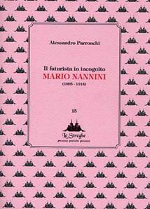 Il futurista in incognito Mario Nannini