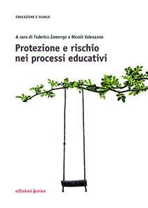 Protezione e rischio nei processi educativi