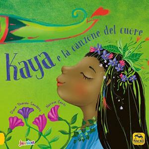 Kaya e la Canzone del Cuore