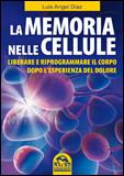 La Memoria nelle Cellule