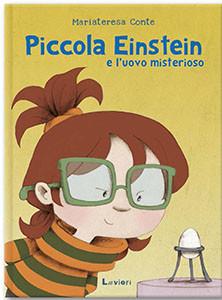 Piccola Einstein e  l'uovo misterioso