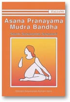 ASANA PRANAYAMA MUDRA BANDHA - Nuova Edizione