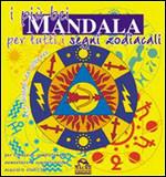 I Più Bei Mandala per Tutti i Segni Zodiacali