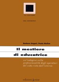 IL MESTIERE DI EDUCATRICE