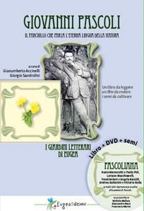 Giovanni Pascoli - Ebbro di natura - Libro + DVD