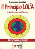 Il Principio LOL²A - Seconda Parte