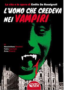 L'uomo che credeva nei vampiri