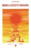 Reiki: gli insegnamenti originali di Takata
