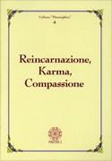 Reincarnazione, Karma, Compassione