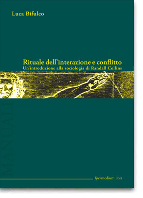 Rituale dell'interazione e conflitto