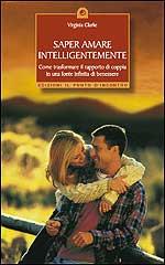 Saper amare intelligentemente