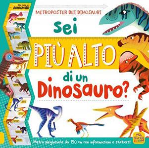 Sei più Alto di un Dinosauro?