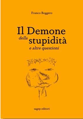 Il demone della stupidità e altre questioni