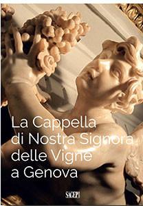 La Cappella di Nostra Signora delle Vigne a Genova