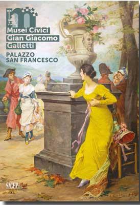 Musei Civici Gian Giacomo Galletti in Palazzo San Francesco