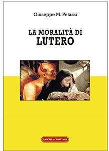 La moralità di Lutero